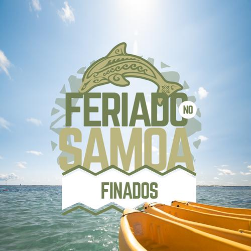 FERIADO DE FINADOS NO SAMOA RESORT